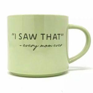 "(2) ""I Saw That"" Every Mom Ever Mug Green Coffee"